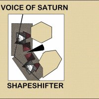 Voice of Saturn - Shapeshifter (2017, DKA Records)